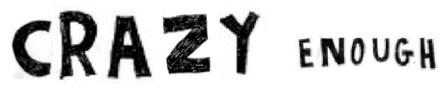 crazy enough 2