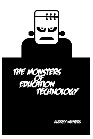 the monsters of ed tech