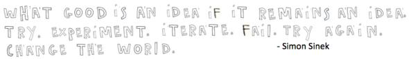 what good is an idea, sinek