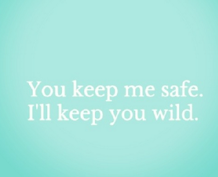 you keep me safe