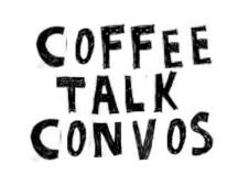 coffee talk convos big