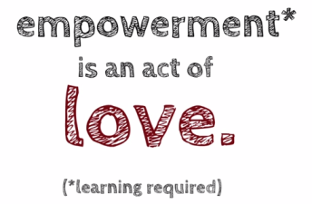 empowerment as act of love