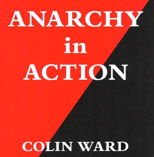 anaarchy in action colin ward pdf