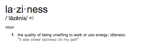 laziness defn