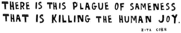 plague of sameness