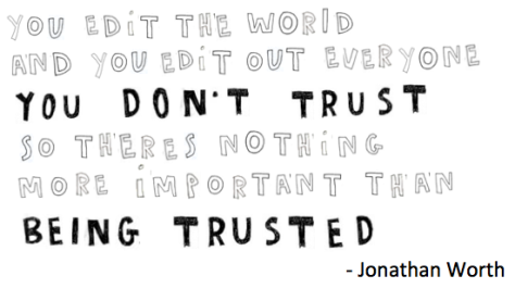 jonathan worth quote trust