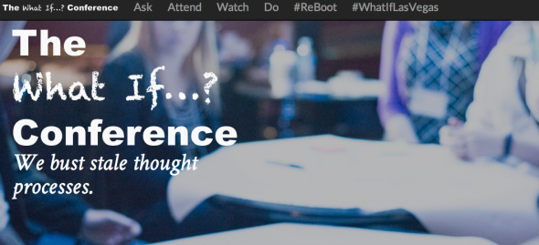 the what if conference