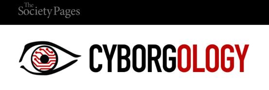 cyborgology